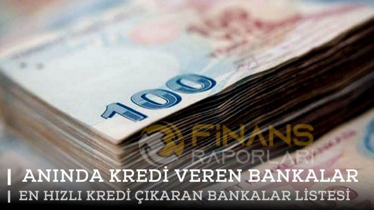 En Hızlı Kredi Veren Bankalar