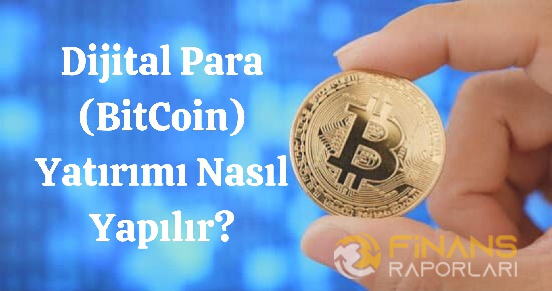 Dijital Para Yatırımı Nasıl Yapılır?