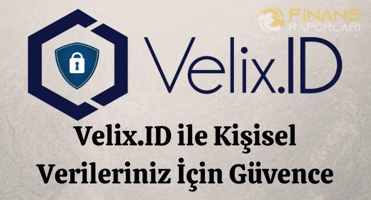 Velix.ID - Kişisel Verileriniz İçin Güvence